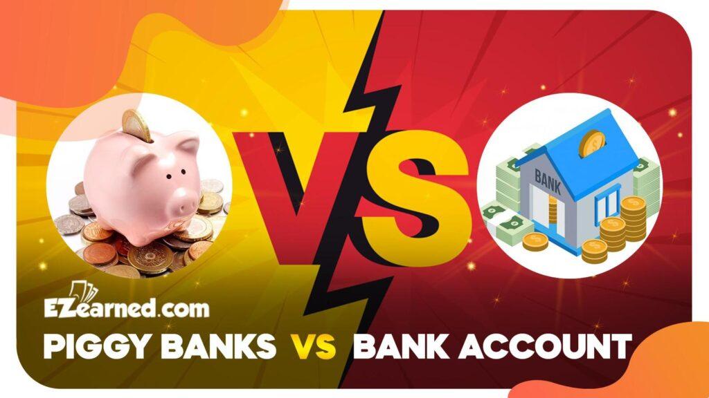 piggy bank vs real bank