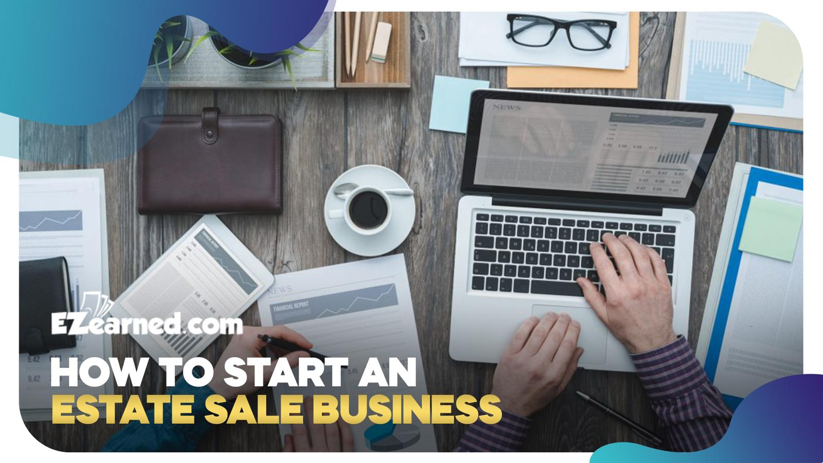 how to start an estate sale business
