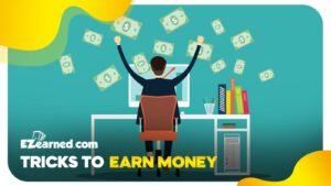 tricks to earn money