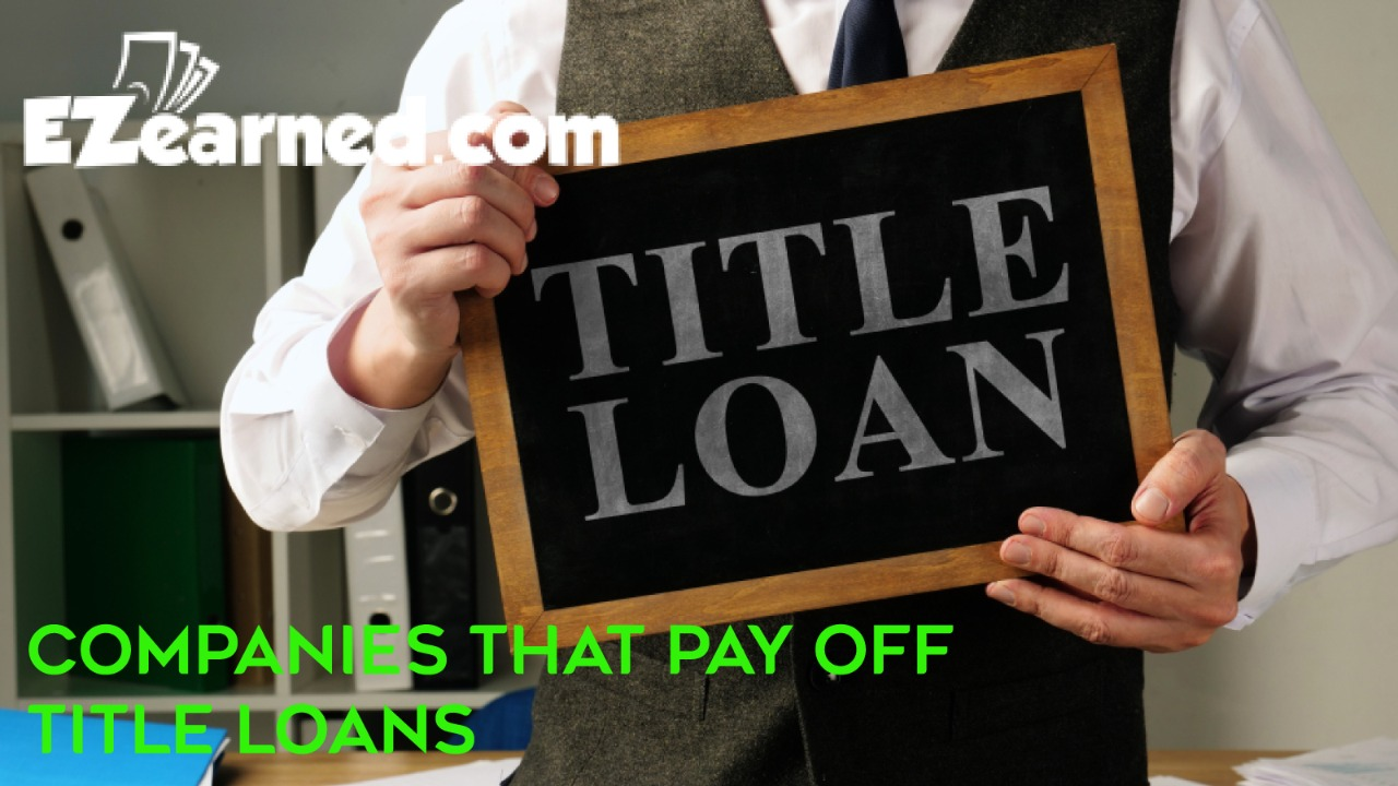 Companies that pay off title loans