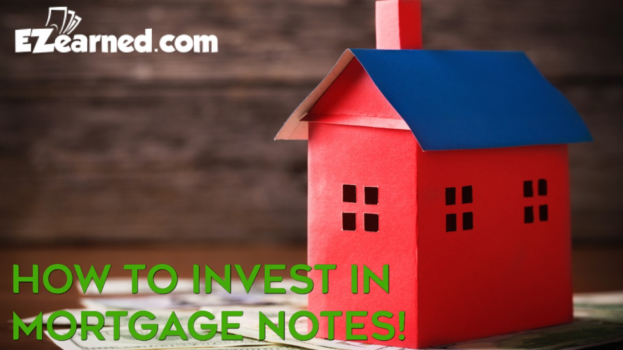 Invest In Mortgage Notes