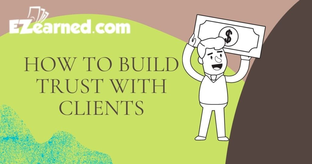 How to Build Trust With Clients