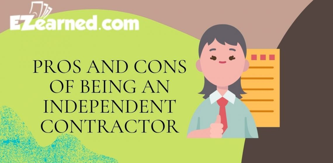 Pros and cons of being an independent contractor