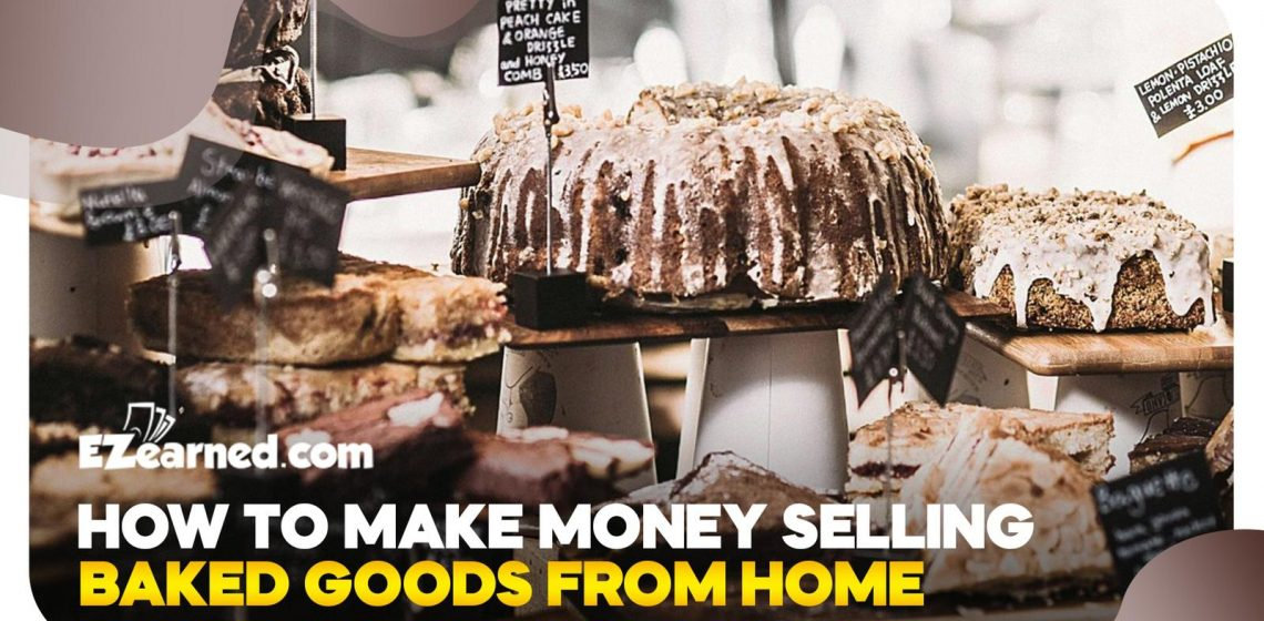 How to make money selling baked goods from home