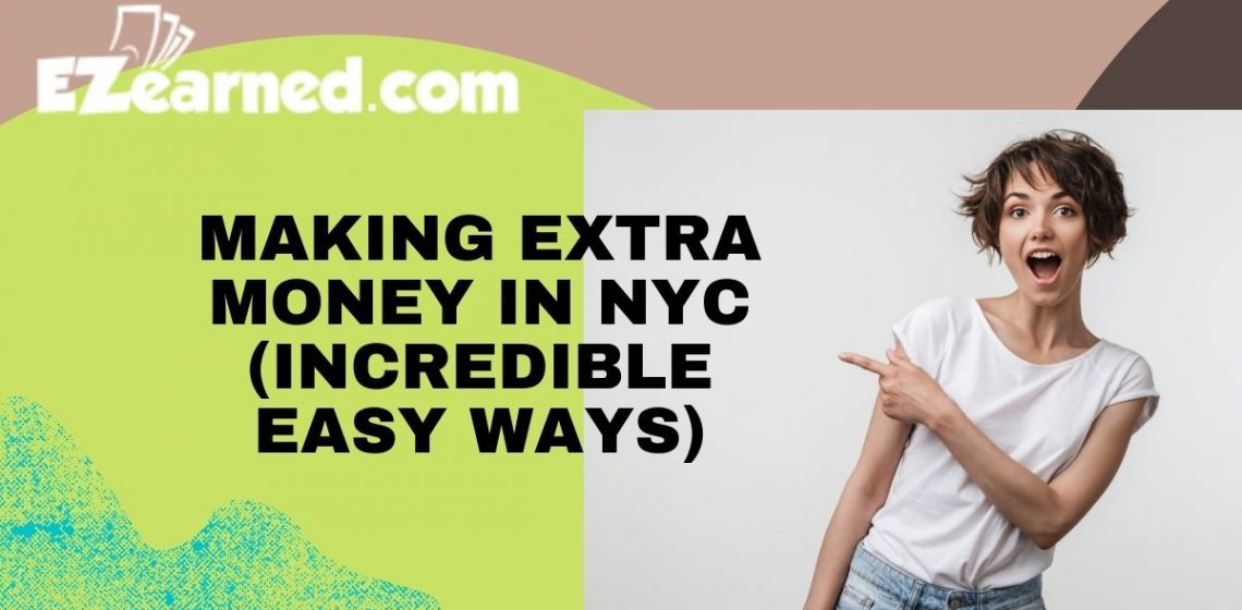 making extra money in nyc